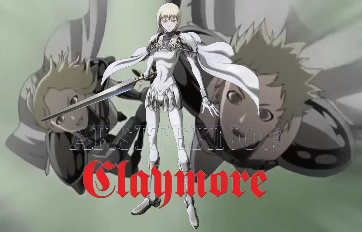 Streaming Anime Claymore